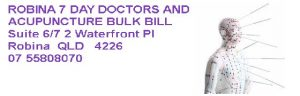 Robina 7 day doctors & acupuncture bulk bill